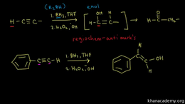 Alkyne reactions : hydroboration-oxidati... Volume Organic Chemistry series by Sal Khan