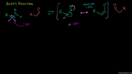 Reactions of ketones : Aldol Reaction Volume Organic Chemistry series by Sal Khan