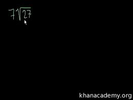Radical radicals : Simplifying radicals Volume Arithmetic and Pre-Algebra series by Sal Khan