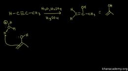 Alkyne reactions : hydration of alkynes Volume Organic Chemistry series by Sal Khan