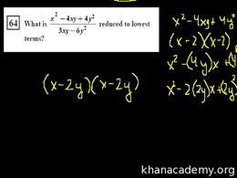 Algebra I : CA Algebra I: Rational Expre... Volume Test Prep series by Sal Khan