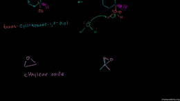 Ring-opening reactions of epoxides : Sn1... Volume Organic Chemistry series by Sal Khan