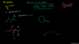 Alcohol nomenclature and properties : Al... Volume Organic Chemistry series by Sal Khan