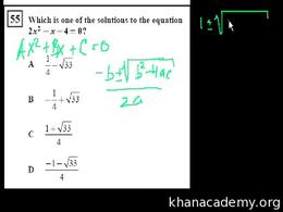 Algebra I : CA Algebra I: Quadratic Equa... Volume Test Prep series by Sal Khan