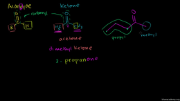 Nomenclature of aldehydes and ketones : ... Volume Organic Chemistry series by Sal Khan