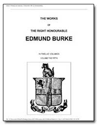 The Works of the Right Honourable Edmund... by Burke, Edmund