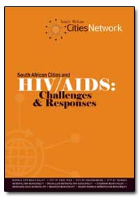 South African Cities and Hiv/Aids : Chal... by Mbanga, Sithole