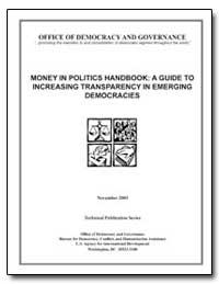 Money in Politics Handbook : A Guide to ... by Schimpp, Michele