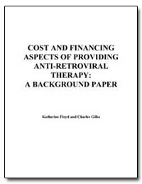 Cost and Financing Aspects of Providing ... by Floyd, Katherine