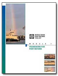 The World Bank Port Reform Toolkit, Modu... by The World Bank