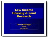 Tudur World Bank : Low Income Housing an... by Baharoglu, Deniz