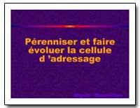 Perenniser et Faire Evoluer la Cellule D... by The World Bank
