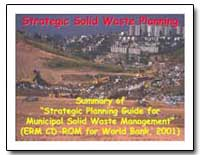 Strategic Solid Waste Planning Summary o... by The World Bank
