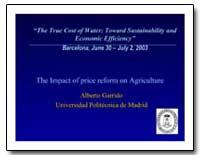 The True Cost of Water : Toward Water : ... by Garrido, Alberto