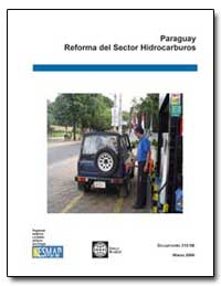 Paraguay Reforma Del Sector Hidrocarburo... by The World Bank