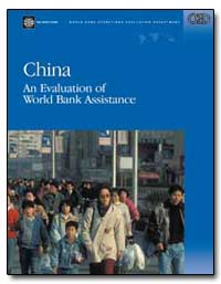 China an Evaluation of World Bank Assist... by The World Bank