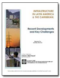 Infrastructure in Latin America and the ... by Fay, Marianne