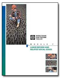 Objective of the Labor Reform Module by The World Bank