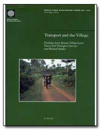 Transport and the Village Findings from ... by The World Bank