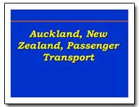 Auckland, New Zealand, Passenger Transpo... by The World Bank