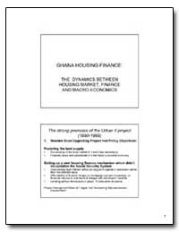 Ghana Housing Finance : The Dynamics bet... by The World Bank