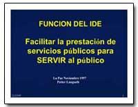 Facilitar la Prestacion de Servicios Pub... by The World Bank