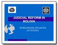 Judicial Reform in Bolivia by The World Bank