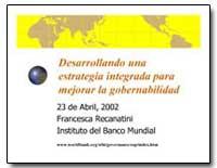 Desarrollando Una Estrategia Integrada p... by The World Bank
