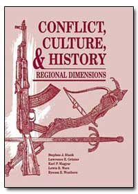 Conflict, Culture, And History Regional ... by Blank, Stephen J.