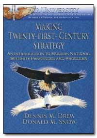 Making Twenty-First-Century Strategy : A... by Drew, Dennis M.