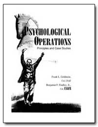 Psychological Operations Principles and ... by Goldstein, Frank L.