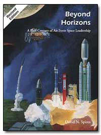 Beyond Horizons a Half Century of Air Fo... by Spires, David N.