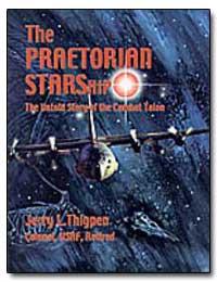 The Praetorian Starship : The Untold Sto... by Erry, J.