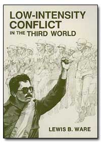 Low-Intensity Conflict in the Third Worl... by Ware, Lewis B.