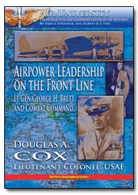 Airpower Leadership on the Front Line by Brett, George H.