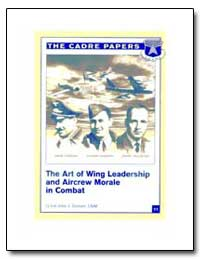 The Art of Wing Leadership and Aircrew M... by Zentner, John J.