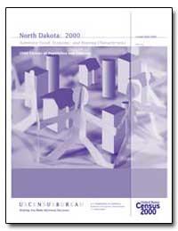 North Dakota: 2000 Summary Social, Econo... by Bodman, Samuel W.