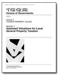 Assessed Valuations for Local General Pr... by U. S. Census Bureau Department