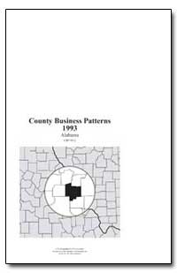 County Business Patterns 1993 Alabama by Riche, Martha Farnsworth