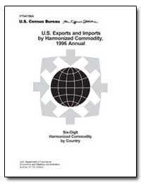 U.S. Exports and Imports by Harmonized C... by U. S. Census Bureau Department