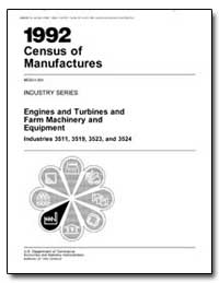 Engines and Turbines and Farm Machinery ... by U. S. Census Bureau Department