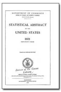 Statistical Abstract of the United State... by U. S. Census Bureau Department