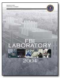 Fbi Laboratory, 2004 by Federal Bureau of Investigation