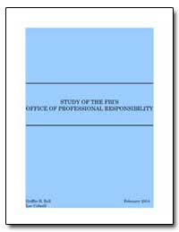 Study of the Fbis Office of Professional... by Bell, Griffin B.