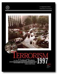 Terrorism in the United States, 1997 by Counterterrorism Threat Assessment and Warning Uni...