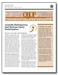 Juvenile Delinquency and Serious Injury ... by Loeber, Rolf