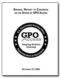 Biennial Report to Congress on the Statu... by Government Printing Office
