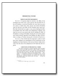 Presidential Tenure Twenty-Second Amendm... by Government Printing Office