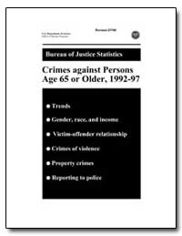 Crimes against Persons Age 65 or Older, ... by Klaus, Patsy A.