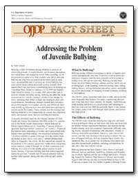 Addressing the Problem of Juvenile Bully... by Ericson, Nels